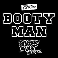 Redfoo – Booty Man (Bombs Away Remix)
