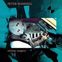 Peter Hammill – Sitting Targets
