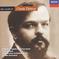 Různí interpreti – Debussy: The World of Debussy