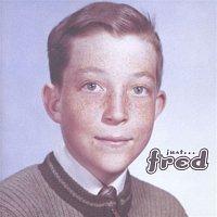 Fred Schneider – Just Fred