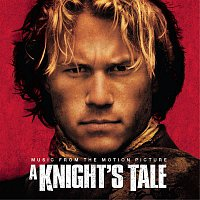 Various Artists.. – A Knight's Tale - Music From The Motion Picture