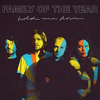 Family Of The Year – Hold Me Down