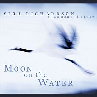 Stan Richardson – Moon on the Water