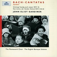 Nancy Argenta, Anthony Rolfe Johnson, Petra Lang, Olaf Bar, The Monteverdi Choir – Bach, J.S.: Advent Cantatas BWV 61, 36 & 62