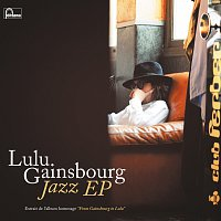 Lulu Gainsbourg – Jazz EP