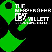 The Messengers – Spread Love / Higher