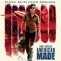 Různí interpreti – American Made [Original Motion Picture Soundtrack]
