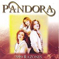 Pandora – 999 Razones