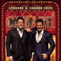 Přední strana obalu CD Leonardo e Eduardo Costa no Cabaré (Ao Vivo)