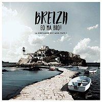 Various  Artists – Breizh eo ma bro ! La bretagne est mon pays !
