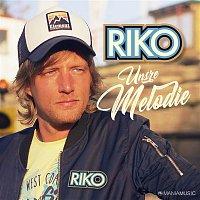 Riko – Unsre Melodie