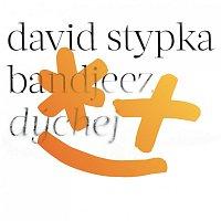 David Stypka, Bandjeez – Dýchej