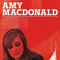 Amy Macdonald – Poison Prince [International Wallet version]