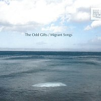 The Odd Gifts – Migrant Songs