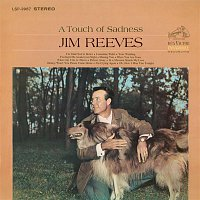 Jim Reeves – A Touch of Sadness