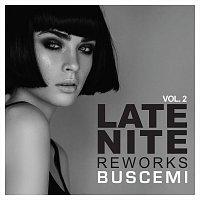 Buscemi – Late Nite Reworks Vol.2