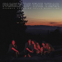 Family Of The Year – Goodbye Sunshine, Hello Nighttime