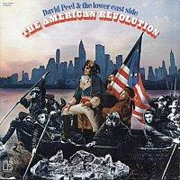 David Peel & the Lower East Side – American Revolution