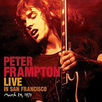 Peter Frampton – Live In San Francisco, March 24, 1975