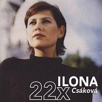 Ilona Csáková – 22x Ilona/Best Of