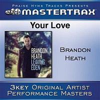 Brandon Heath – Your Love [Performance Tracks]