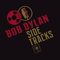Bob Dylan – Side Tracks