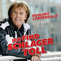 Howard Carpendale – Ich find Schlager toll - Das Beste