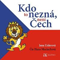 Hana Maciuchová – Eislerová: Kdo to nezná, není Čech