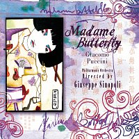 Giuseppe Sinopoli – Puccini: Madame Butterfly [International Version]