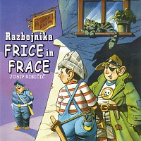 Josip Ribičič – Razbojnika Frice in Frace