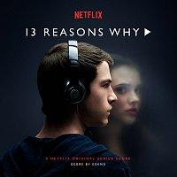 Eskmo – 13 Reasons Why [A Netflix Original Series Score]