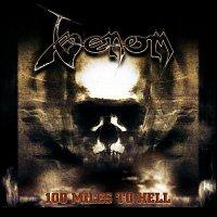 Venom – 100 Miles To Hell