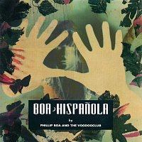 Phillip Boa And The Voodooclub – Hispanola [eDeluxe Version]
