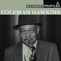 Coleman Hawkins – Prestige Profiles:  Coleman Hawkins