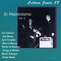 Various Artists.. – Cultura Jonda XVII. El Mairenismo Vol. II