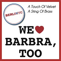 Přední strana obalu CD A Touch of Velvet - A Sting Of Brass (We Love Barbra, too)