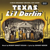 Soundtrack – Texas, Li'l Darlin' / You Can't Run Away From It