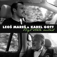 Leoš Mareš, Karel Gott – Být stále mlád