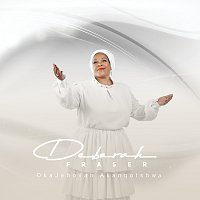 Deborah Fraser – OkaJehova Akanqotshwa