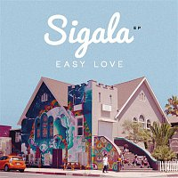 Sigala – Easy Love
