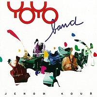 Yo Yo Band – Jenom kouř
