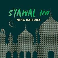 Ning Baizura – Syawal Ini