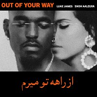 Snoh Aalegra, Luke James – Out Of Your Way [Remix]