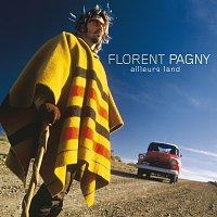 Florent Pagny – Ailleurs Land