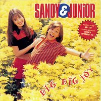 Sandy e Junior – Dig - Dig - Joy