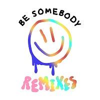 Dillon Francis, Evie Irie – Be Somebody [Remixes]