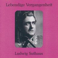 Ludwig Suthaus – Lebendige Vergangenheit - Ludwig Suthaus