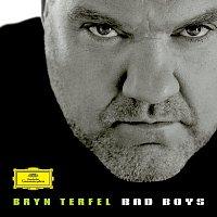 Bryn Terfel – Bad Boys