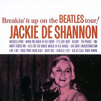 Jackie DeShannon – Breakin' It Up On The Beatles Tour! [Deluxe Edition]