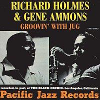 "Gene Ammons, Richard ""Groove"" Holmes – Groovin' With Jug"